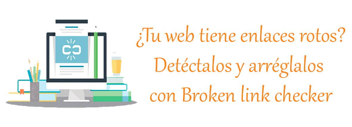 buscar y arreglar enlaces rotos wordpress