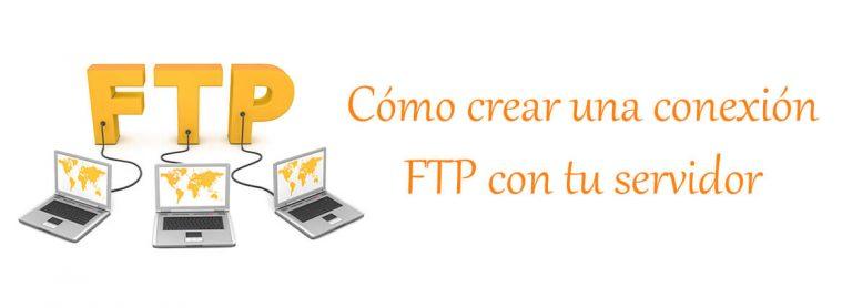 Cómo crear una conexión FTP