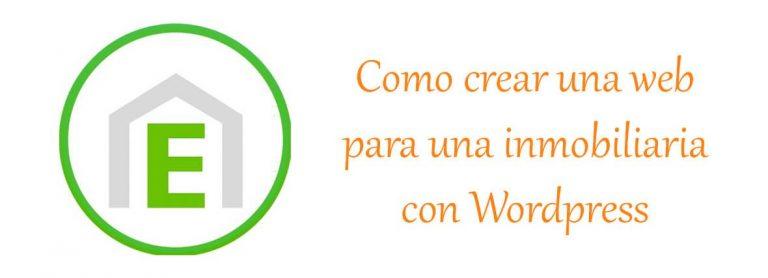 Como crear una web para inmobiliaria con wordpress