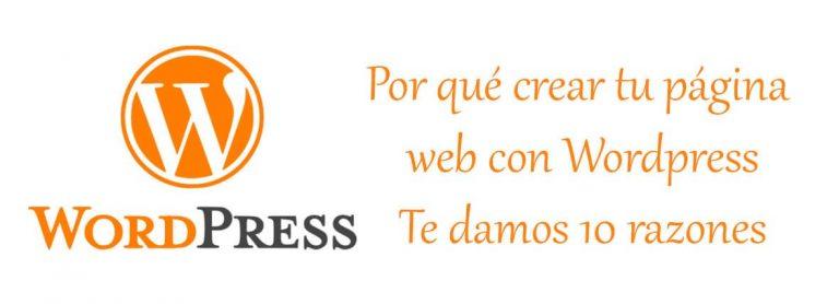 Por que crear paginas web con Wordpress