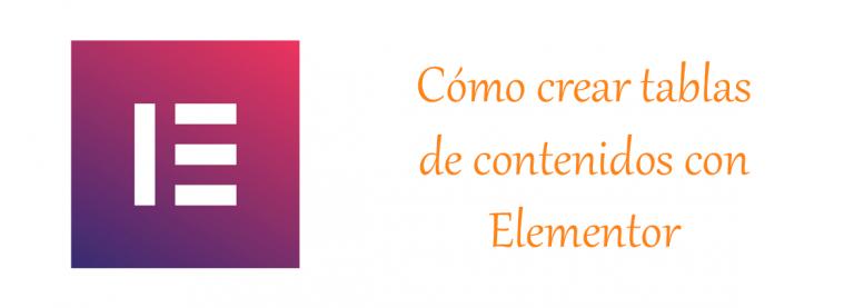 Tablas de contenidos para Wordpress con elementor