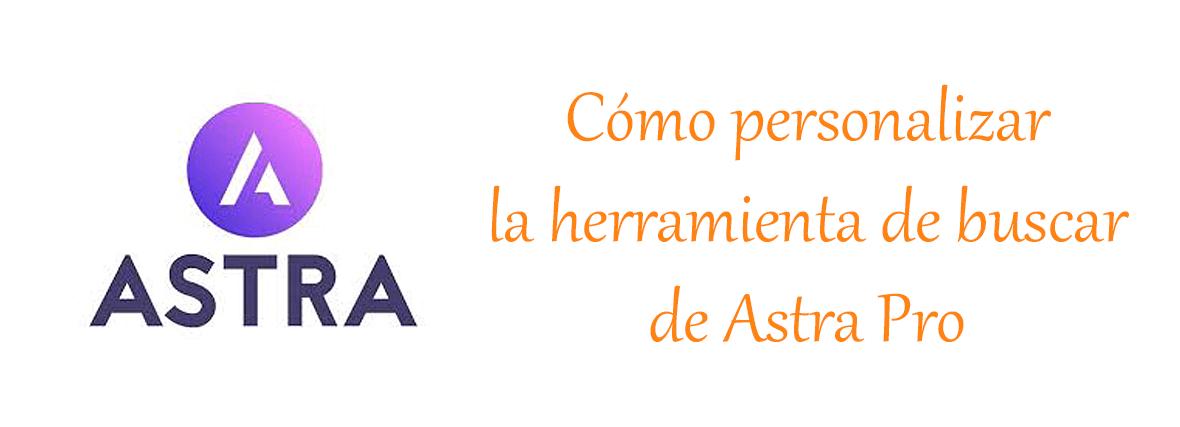 Cómo personalizar la herramienta de buscar de la plantilla Astra Pro