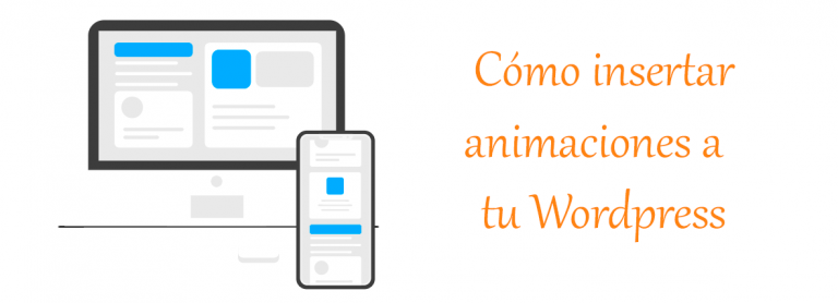 Como insertar animaciones en Wordpress