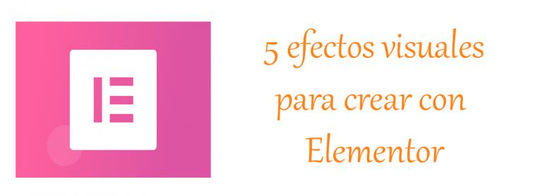 efectos visuales para Elementor