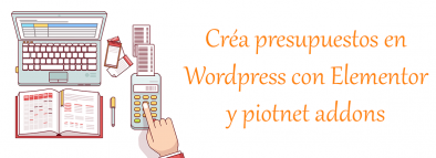 Crea presupuestos on line con Wordpress y Elementor