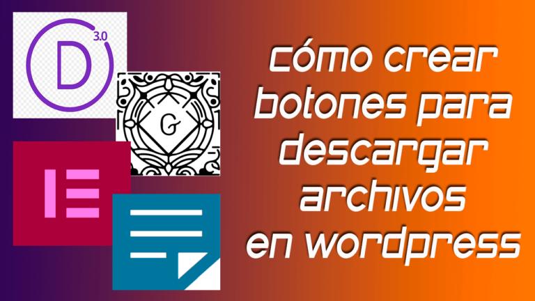 Cómo crear botones para descargar archivos en Wordpress